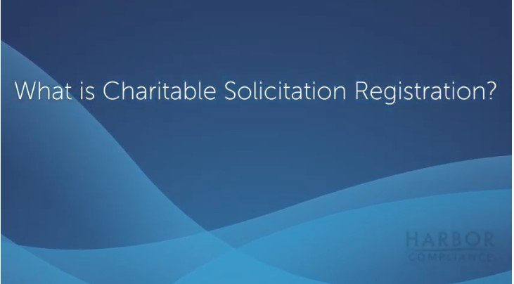 Charitable Solicitation Registration Explained