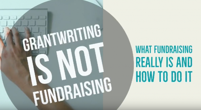 Grantwriting is NOT Fundraising!