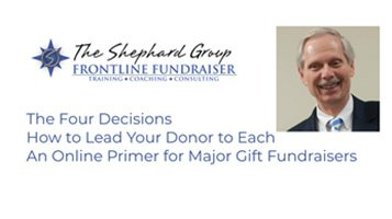 The Four Decisions – How to Lead Your Donor to Each