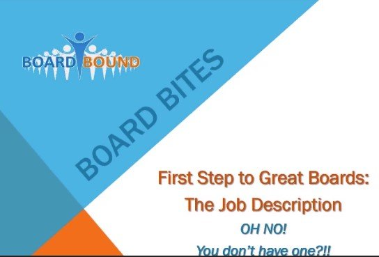 The First Step to Great Boards: The Job Description