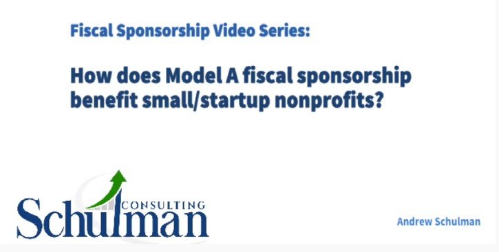 The Benefits of Model A Fiscal Sponsorship for Small and Startup Nonprofits
