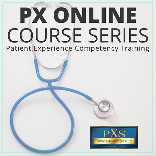 PX500 Mastery Bundle Series Patient Experience Competency Training