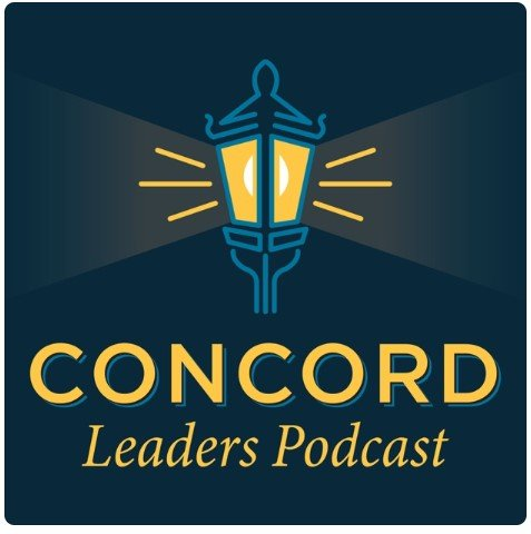 Concord Leaders Podcast by Marc Pitman