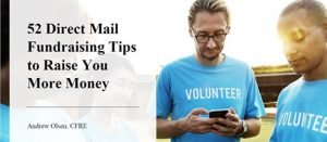 Andrew Olsen 52 Direct Mail Fundraising Tips