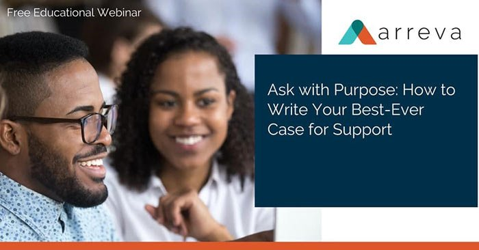 A nonprofit course from Arreva on Ask with Purpose How to Write Your Best-Ever Case for Support