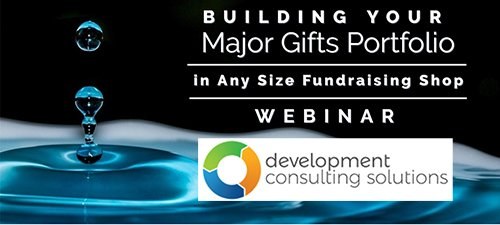 Building Your Major Gifts Portfolio in Any Size Fundraising Shop