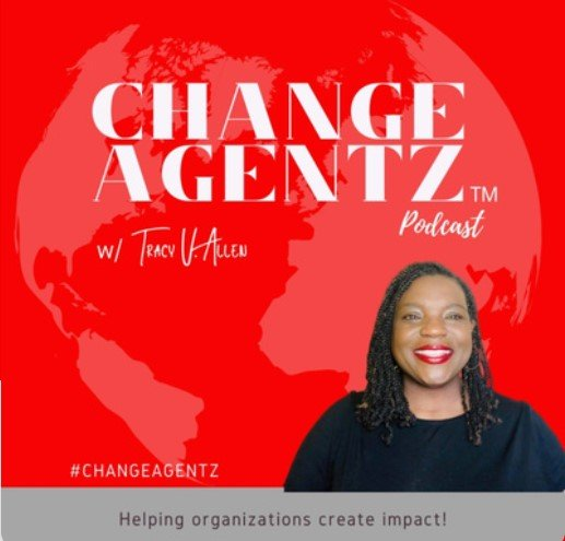Change Agentz Podcast with Tracy Allen