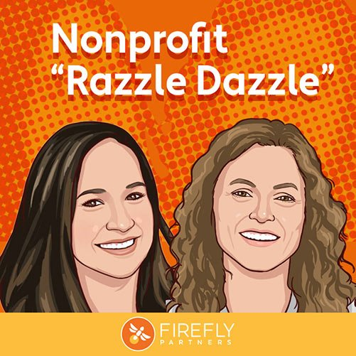 The Nonprofit Razzle Dazzle Podcast