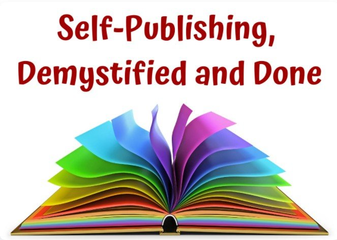 Self-Publishing, Demystified and Done ™ by A Page Beyond