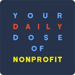 1832 Communications Your Daily Dose of Nonprofit Newsletter