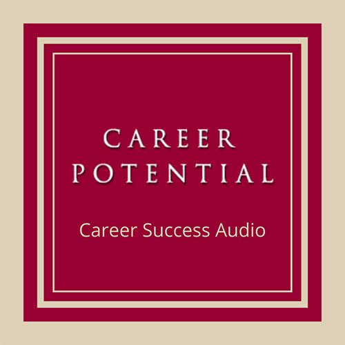 Career Success Audio by Career Potential, LLC
