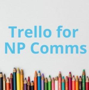 Storytelling Nonprofit Trello for Comms image