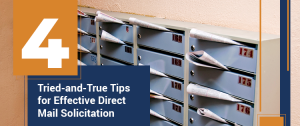 4 Tried-and-True Tips for Effective Direct Mail Solicitation