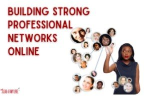 Building Strong Professional Networks Online, by Lead at Any Level