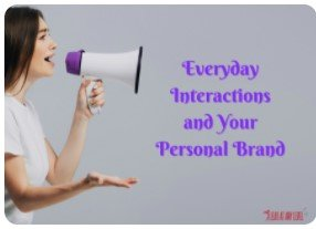 Lead at Any Level Everyday Interactions and Your Personal Brand