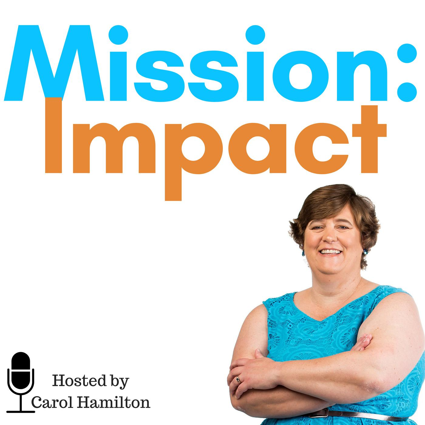 Organizational Values with Rosalind Spigel, by Mission Impact